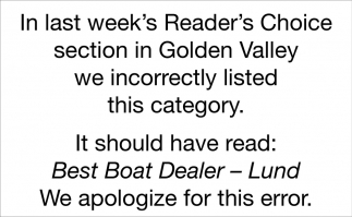 In Last Week's Reader's Choice Section in Golden Valley We Incorrectly Listed this Category