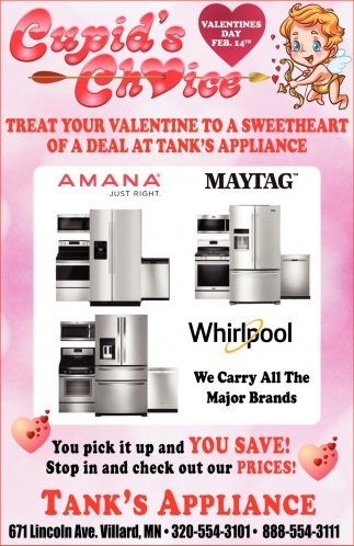 Treat your Valentine to a Sweetheart of a Deal at Tank's Appliance