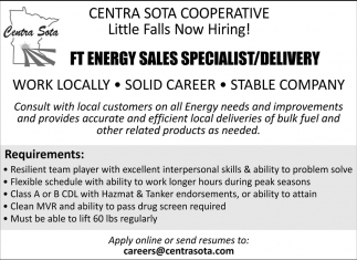 ft energy sales specialist delivery centra sota co op little falls little falls mn little falls mn