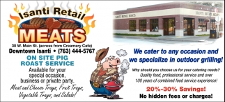 We Cater to Any Occasion and We Specialize in Outdoor Grilling!