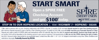 Start Smart Open a Spire FREE Checking Account and Get $100* Today