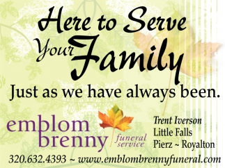 Here to Serve Your Family Just as We Have Always Been