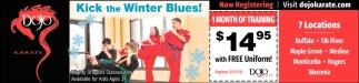 Kick the Winter Blues!