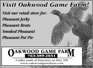 Visit Oakwood Game Farm!