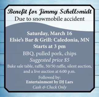 Benefit for Jimmy Schellsmidt Due to Snowmobile Accident