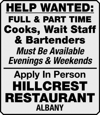 Full & Part Time Cooks, Wait Staff & Bartenders