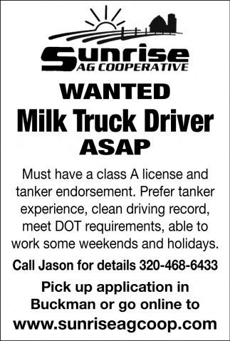 Wanted Milk Truck Driver ASAP