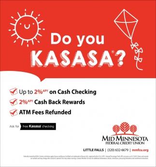 Do You Kasasa?