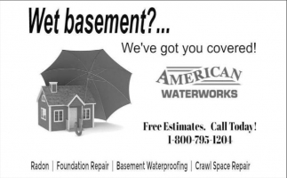 Wet Basement?... We've Got You Covered!