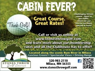 Cabin Fever?