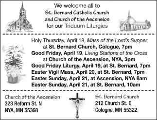 We Welcome All to St. Bernard Catholic Church and Church of the Ascension for Our Triduum Liturgies