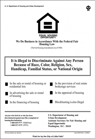 We Do Business in Accordance with the Federal Fair Housing Law